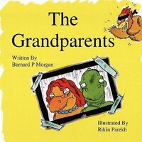 The Grandparents - An Illustrated Childrens Story About Dinosaurs