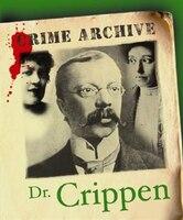 Dr Crippen: Crime Archive