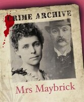 Mrs Maybrick: Crime Archive