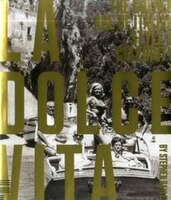 La Dolce Vita: The Golden Age Of Italian Style & Celebrity