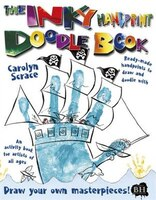 The Inky Handprint Doodle Book?: Ready-made Handprints To Draw And Doodle With