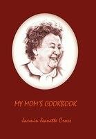 My Mom's Cookbook