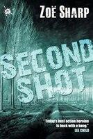 Second Shot: Charlie Fox Book Six
