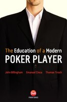 Education Of A Modern Poker Player