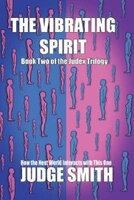 Judex Book Two: The Vibrating Spirit