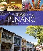 Enchanting Penang