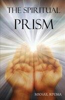 The Spiritual Prism