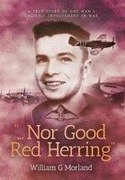 Nor Good Red Herring