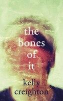 The Bones Of It