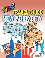 kids apos travel guide new york city fun way discover city e