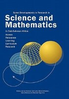 Some Developments In Research In Science And Mathematics In Sub-saharan Africa: Access, Relevance, Learning, Curriculum Research