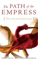A classic self-help book in Europe that explroes the feminine power of transformation and how women can harness their power and sexuality More than 1,000 years ago the concubine Wu Zhao became China's most powerful woman