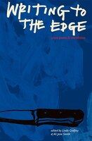 Writing To The Edge: Prose Poems & Microfiction