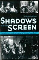Shadows On The Screen: Tanizaki Jun'ichirô On Cinema And Oriental Aesthetics