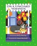 On A Vineyard Veranda
