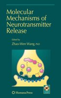 Molecular Mechanisms of Neurotransmitter Release