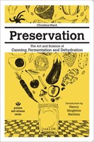 Preservation:  The Art And Science Of Canning, Fermentation