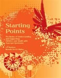 Starting Points - The Basics of Understanding and Supporting Children and Youth with Asperger Syndrome