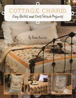 Cottage Charm: Cozy Quilts And Cross Stitch Projects