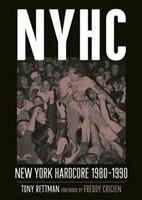Nyhc:  New York Hardcore 1980-1990