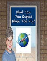 What Can You Expect When You Fly?