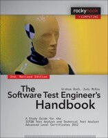 The Software Test Engineer's Handbook, 2nd Edition: A Study Guide For The Istqb Test Analyst And Technical Test Analyst