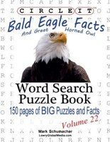 Circle It, Bald Eagle and Great Horned Owl Facts, Word Search, Puzzle Book