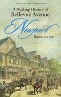 A Walking History Of Bellevue Ave, Newport