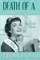 Death Of A Beauty Queen: A Poppy Cove Mystery