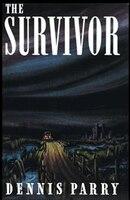 The Survivor (Valancourt 20th Century Classics)
