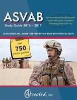 ASVAB Study Guide 2016-2017 By Accepted, Inc.: ASVAB Test Pr