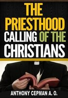 The Priesthood Calling of the Christians