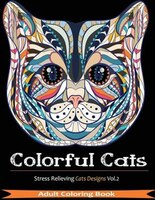 Colorful Cats: Over 33 Stress Relieving Cats to Color For Cat Lovers