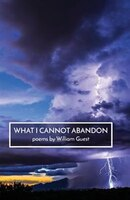 What I Cannot Abandon
