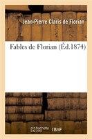 Fables de Florian (Ed.1874) - Jean-Pierre Claris De Florian
