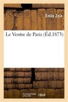 9782012179585 - Emile Zola: Le Ventre de Paris - Livre