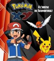 Pokémon XY À l'arène de Neuvartault