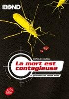 La jeunesse de James Bond tome 2 La mort est contagieuse