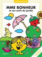 Madame Bonheur et ses amis du jardin.