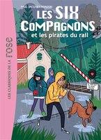 Les 6 compagnons et les pirates du rail