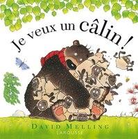 JE VEUX UN CÂLIN - David Melling