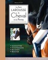 Le petit Larousse du cheval et du poney: Nouvelle édition 2014