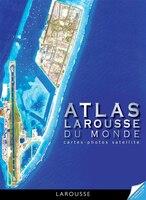 L'Atlas satellite du monde