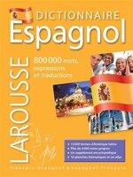 Grand dictionnaire espagnol-français Larousse édition 2014
