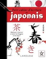 Premiers pas en japonais Cahier d'écriture