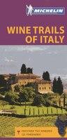 Michelin Green Guide Wine Trails Of Italy, 1e