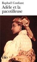 Adèle Et La Pacotilleuse