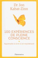 100 expériences de pleine conscience