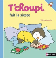 031-T'CHOUPI FAIT LA SIESTE - Thierry Courtin