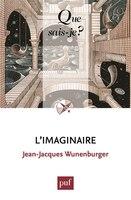 Imaginaire (L') [nouvelle édition] - Jean-Jacques Wunenburger